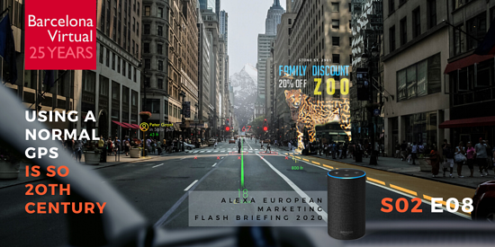 Barcelona Virtual | The Alexa European Marketing Flash Briefing · S02 E08