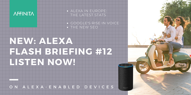 Alexa Flash Briefing Episode 12: Competition in Europe between Amazon & Google Heats Up