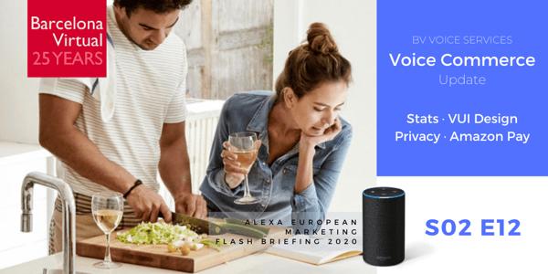 Alexa European Marketing Flash Briefing · S02 E12 - Voice Commerce · Barcelona Virtual · www.bvirtual.com · Photo: Amazon