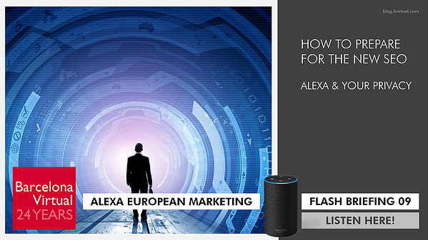 Alexa European Marketing Flash Briefing 09 | The New SEO