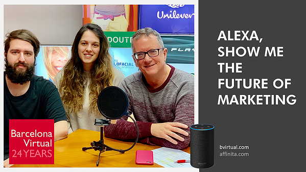 The Alexa European Marketing Flash Briefing Team - Barcelona Virtual - bvirtual.com