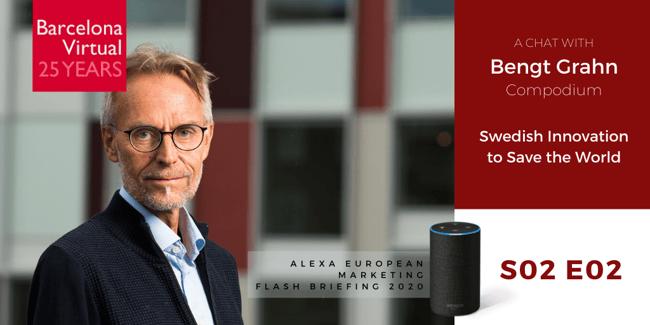 Alexa European Marketing Flash Briefing S02 E02 | An Interview with Bengt Grahn, Compodium